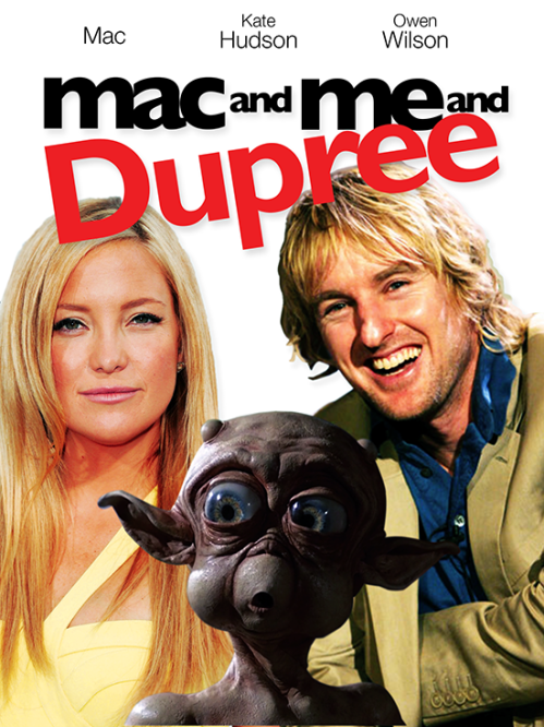 mac and me and dupree